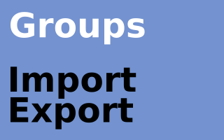 Groups Import Export