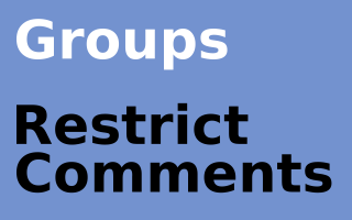 Groups Restrict Comments Pro